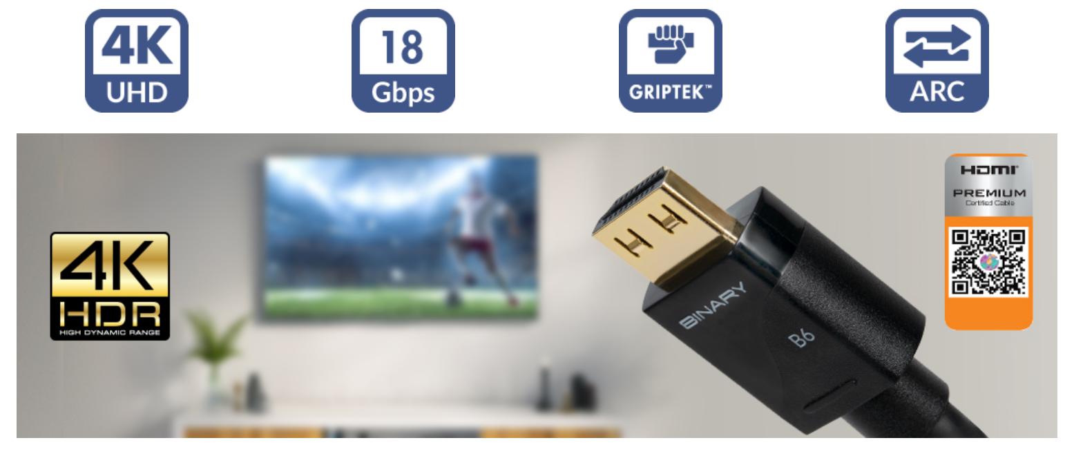 Binary B6 4K Ultra HD Premium HDMI mit GripTek