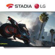 LG SMART TVS ERHALTEN STADIA CLOUD GAMING