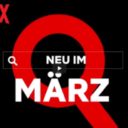 Neu im März 2021 auf Netflix