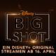 BIG SHOT - Ab 16. April auf Disney+