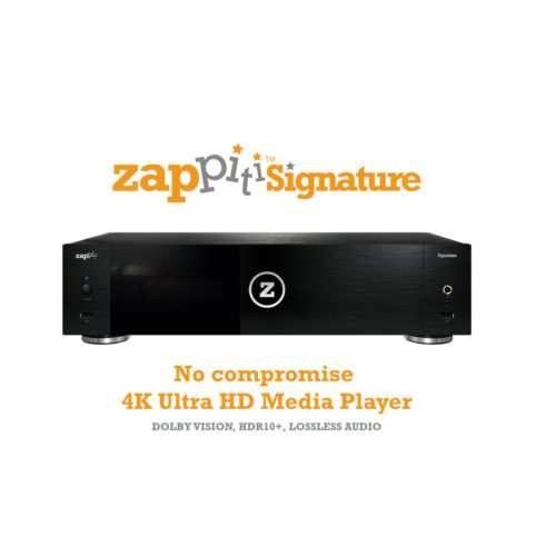 Zappiti Signature High-End 4K Ultra HD